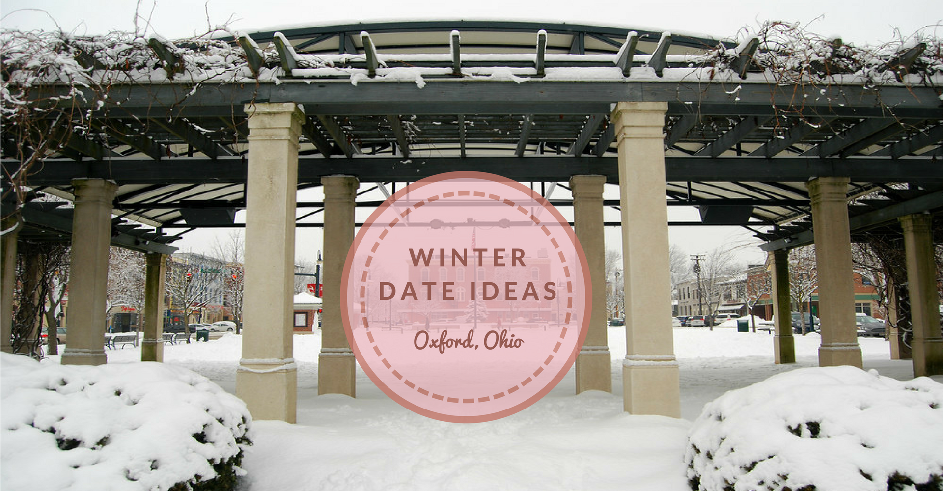 Winter Date Night Ideas In Oxford, Ohio